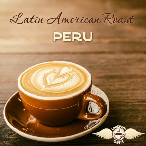 peruvian coffee roasts